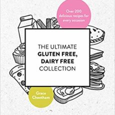 My New Book, The Ultimate Gluten Free, Dairy Free Collection